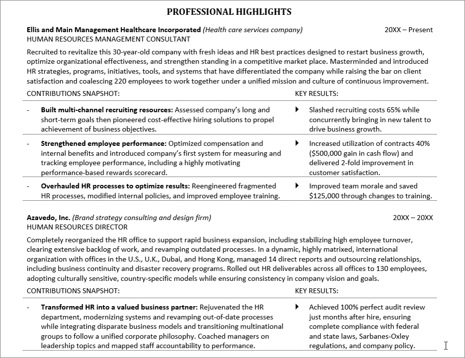 This Example Shows How To Write A Resume Using The Storytelling Technique  At Any Professional Level.